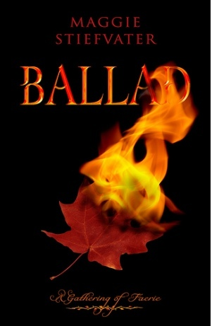 Book Review: Ballad by MaggieStiefvater
